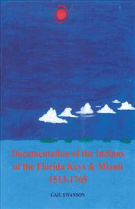 Cover Art: Documentation of the Indians of the Florida Keys and Miami