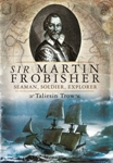 Cover Art: Sir Martin Frobisher