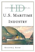 Cover Art: Historical Dictionary of the US Maritime Industry