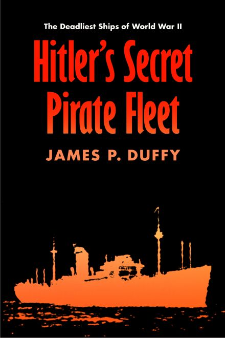 Covert Art: Hitler's Secret Pirate Fleet