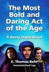Cover Art: Most Bold and Daring Act of the Age