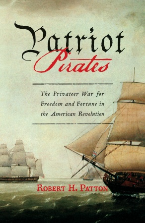 Pirates and privateers nonfiction maritime books for adults cover art patriot pirates fandeluxe Gallery