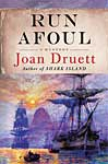 Cover Art: Run Afoul by Joan Druett