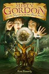 Cover Art: Misty Gordon and the Mysery of the Ghost Pirates