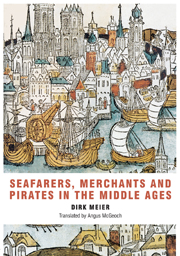 Cover Art: Seafarers, Merchants and Pirates in the Middle Ages
